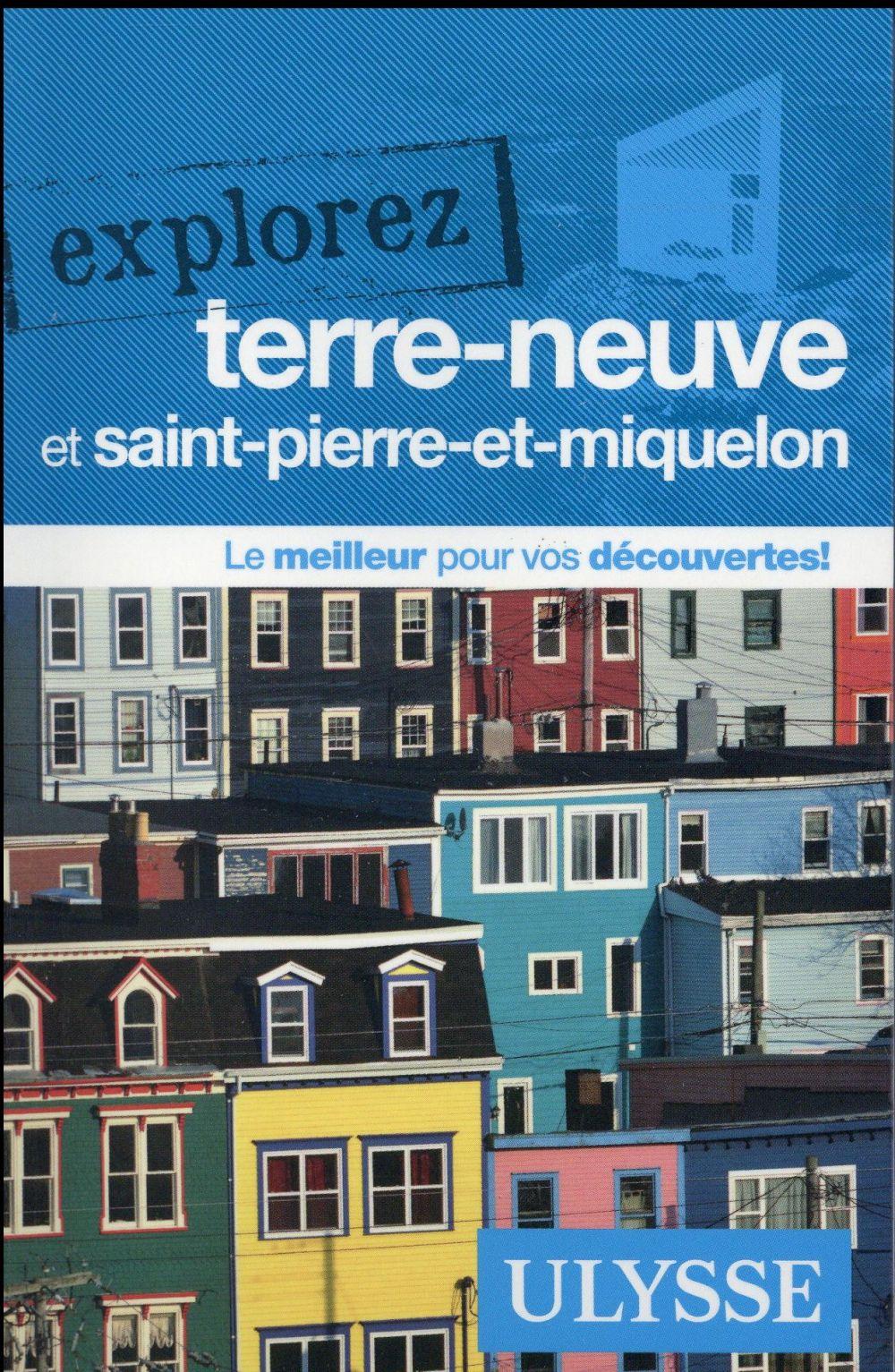 EXPLOREZ ; explorez Terre-Neuve et Saint-Pierre-et-Miquelon