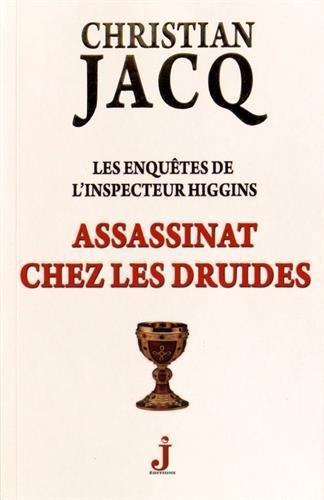 Les enquêtes de l'inspecteur Higgins T.21 ; assassinat chez les druides