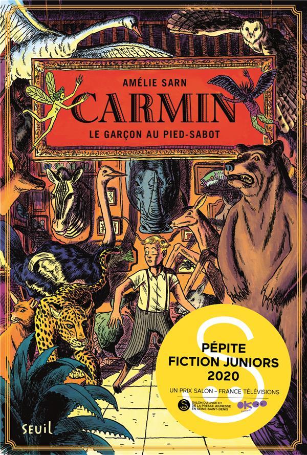 SARN, AMELIE - CARMIN T.1  -  LE GARCON AU PIED-SABOT