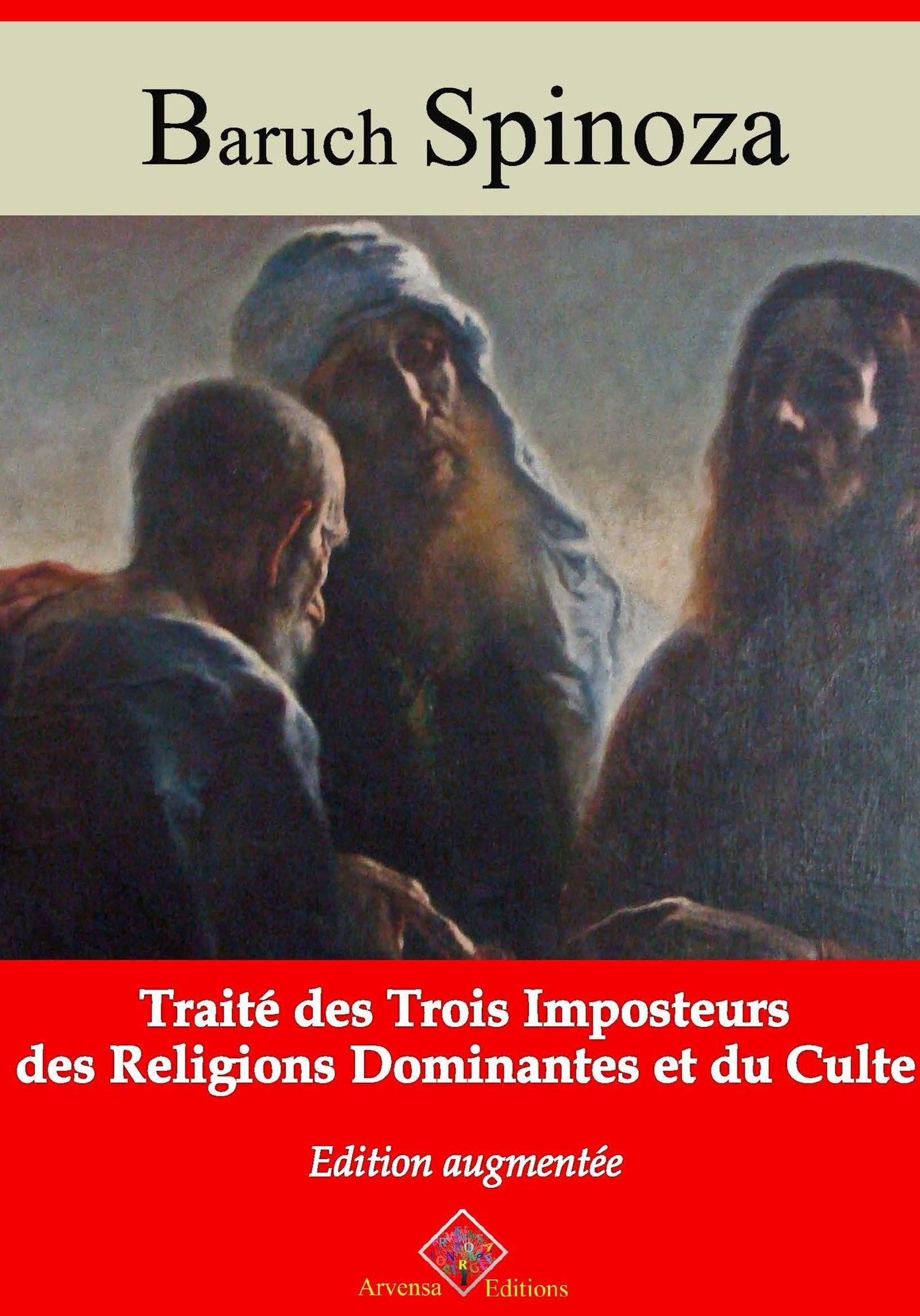 Traité des trois imposteurs des religions dominantes et du culte - suivi d'annexes