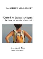 Vente Livre Numérique : Quand les jeunes voyagent  - Luc Greffier - Elodie Brisset