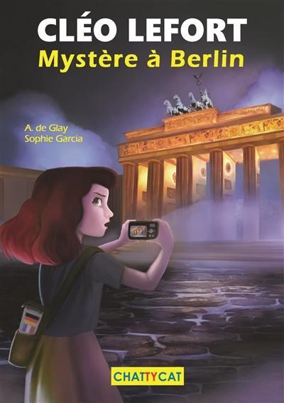 Cléo Lefort ; mystère à Berlin