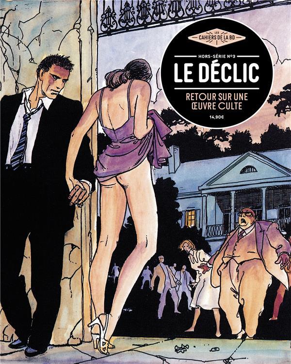 LES CAHIERS DE LA BD HORS-SERIE N.3  -  LE DECLIC, RETOUR SUR UNE OEUVRE CULTE COLLECTIF