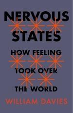 Nervous States  - William Davies