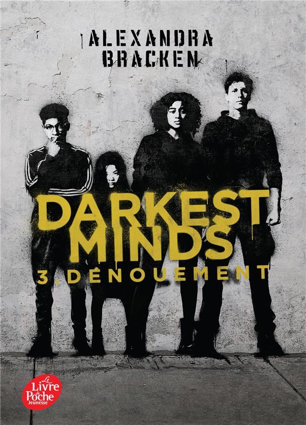 Darkest minds T.3 ; dénouement