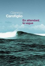 Vente EBooks : En attendant la vague  - Gianrico Carofiglio