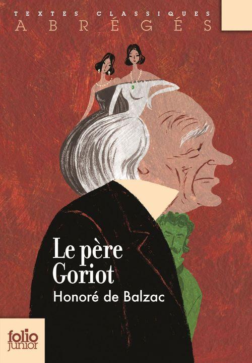 Le Père Goriot ; version abrégée
