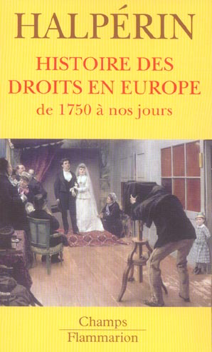 Histoire des droits en europe - de 1750 a nos jours