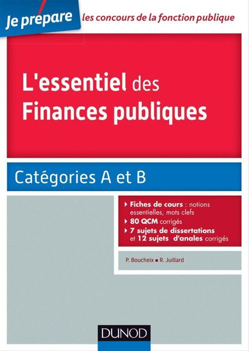Je prépare ; l'essentiel des finances publiques ; catégories A et B