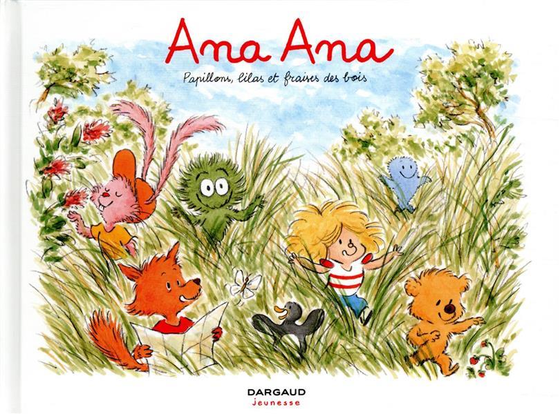 Ana Ana T.13 ; papillons, lilas et fraises des bois