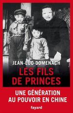Les fils de princes  - Jean-Luc Domenach