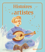 Vente Livre Numérique : Histoires d'artistes  - Nathalie Somers - Elisabeth Gausseron - Emmanuelle Lepetit - Sophie de Mullenheim