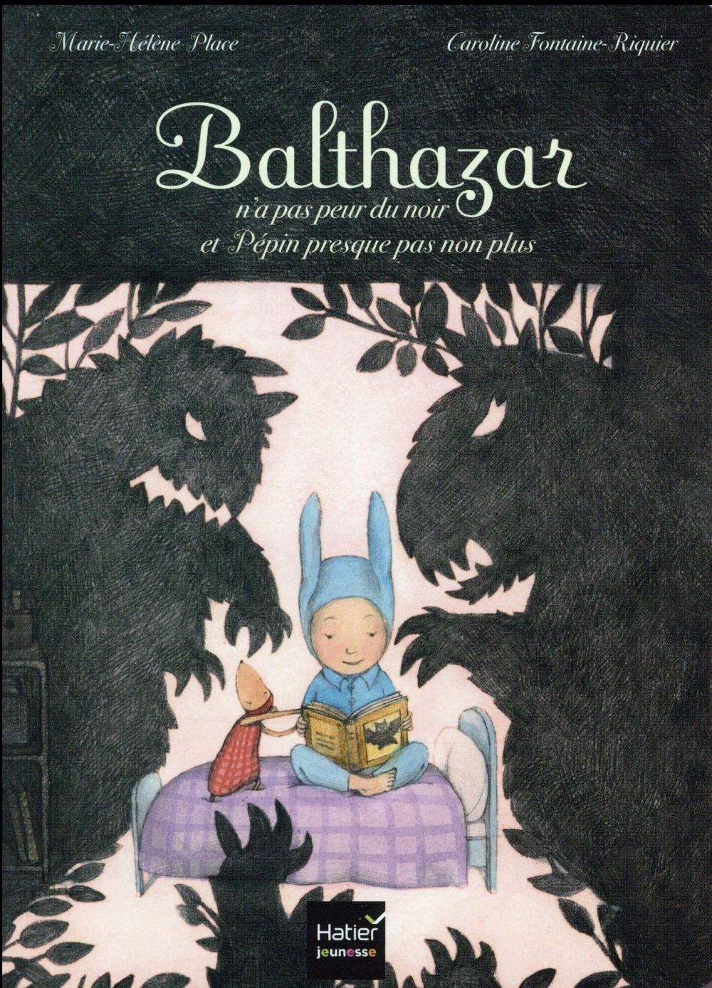 Balthazar n'a pas peur du noir et Pépin presque pas non plus