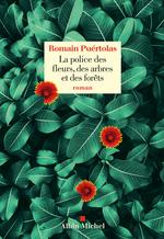 Vente Livre Numérique : La Police des fleurs, des arbres et des forêts  - Romain Puértolas