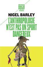 L'anthropologie n'est pas un sport dangereux n  365