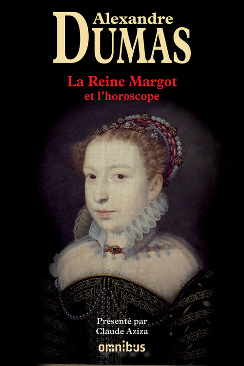 L'horoscope ; la reine Margot