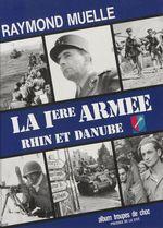La 1re armée française (1944-1945)  - Raymond Muelle