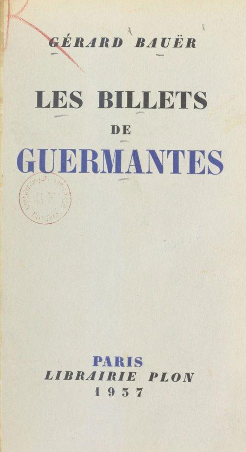 Les billets de Guermantes  - Gerard Bauer