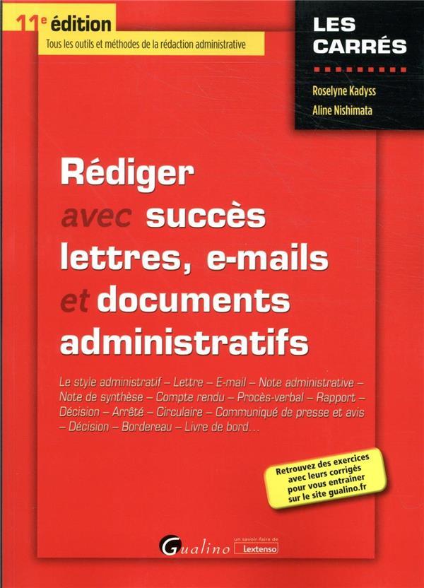 Rediger avec succes lettres, e-mail et documents administratifs - le style administratif - lettre -