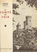 Le Comté de Foix  - Isabelle Sandy
