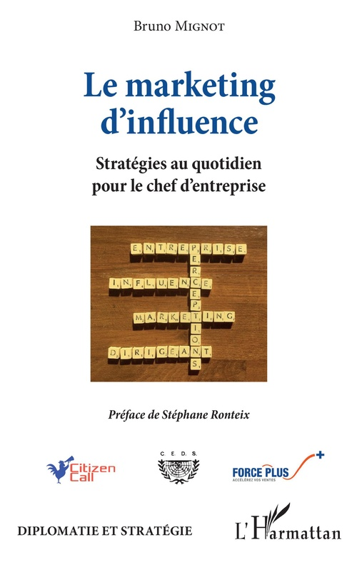Marketing d'influence (Le)