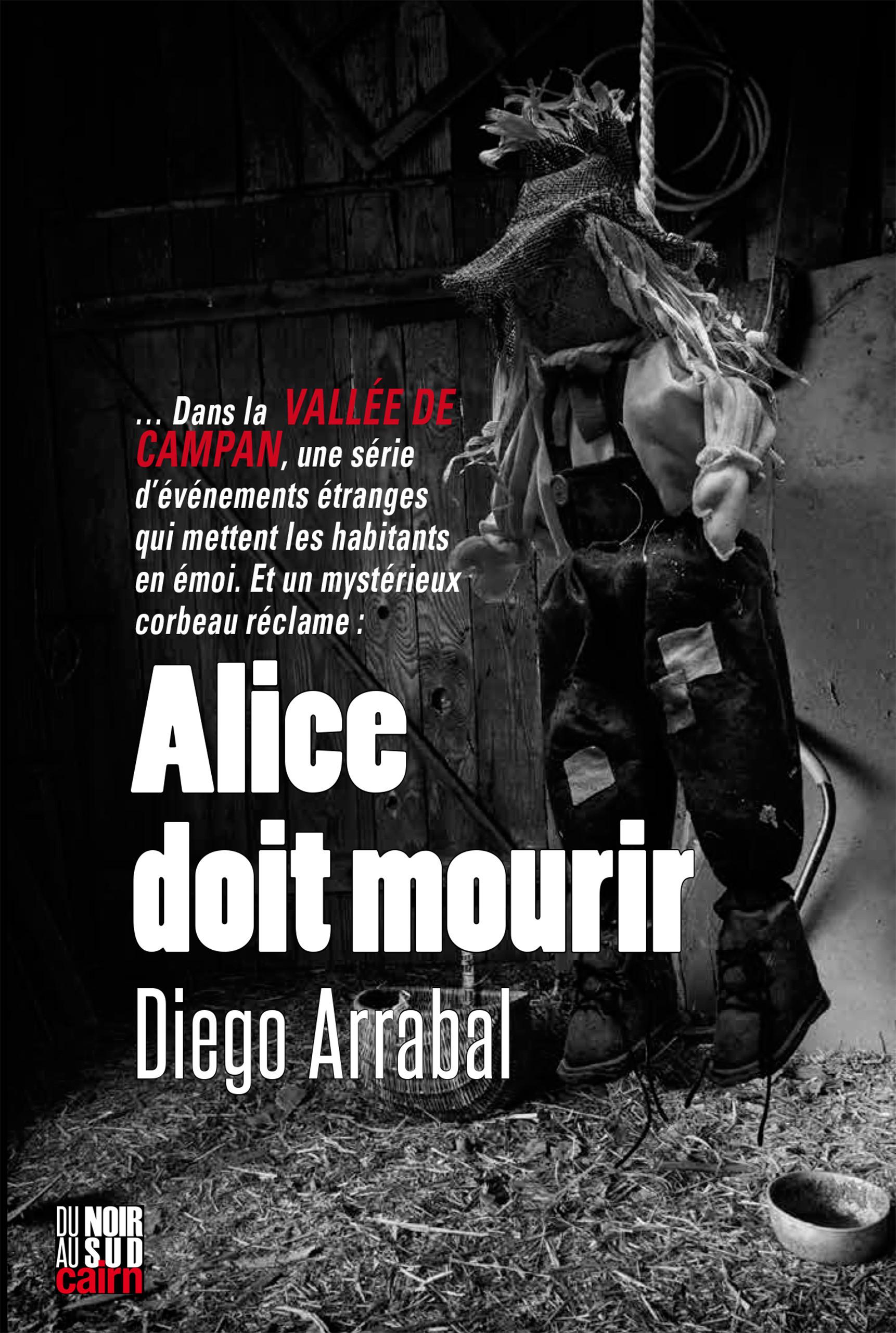 Alice doit mourir  - Diego Arrabal