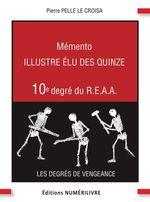 Vente EBooks : Mémento 10e degré REAA illustré élu des quize
