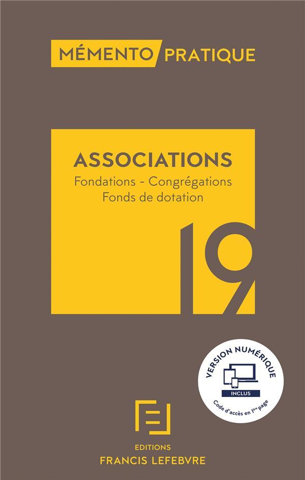 Mémento pratique ; associations (édition 2019)