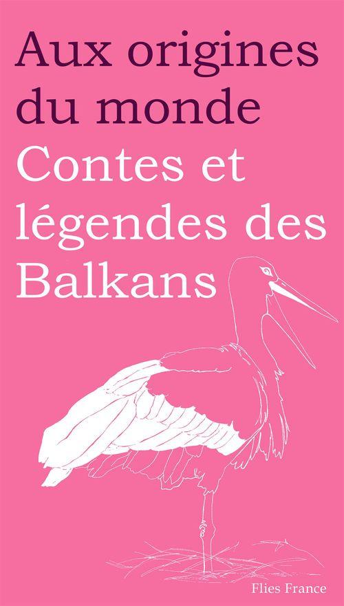 Contes et légendes des Balkans