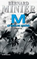 Vente Livre Numérique : M, le bord de l'abîme  - Bernard Minier