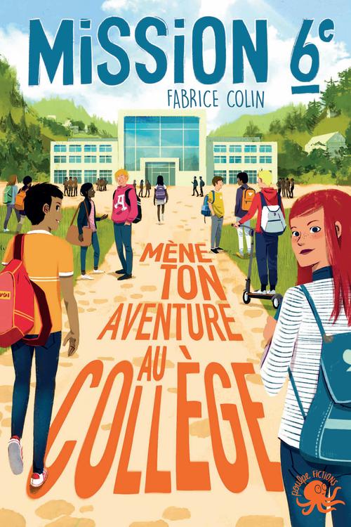 mission sixième : mène ton aventure au collège !
