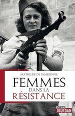 Vente Livre Numérique : Femmes dans la résistance  - Mathilde de Jamblinne
