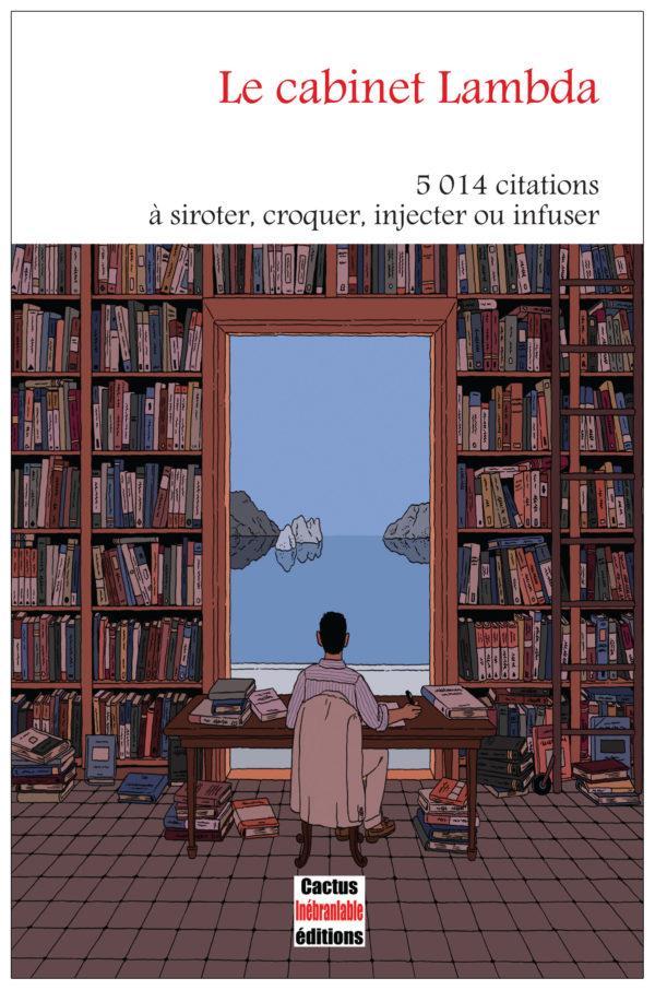 le cabinet lambda : 5014 citations à siroter, croquer, injecter ou infuser