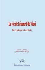 Vente Livre Numérique : La vie de Léonard de Vinci  - Al - Charles Clément - Gustave Planche