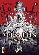 Vente Livre Numérique : Versailles of the dead - Tome 1  - Kumiko Suekane