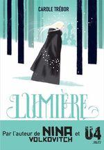 Vente EBooks : Lumière, le voyage de Svetlana  - Carole TREBOR