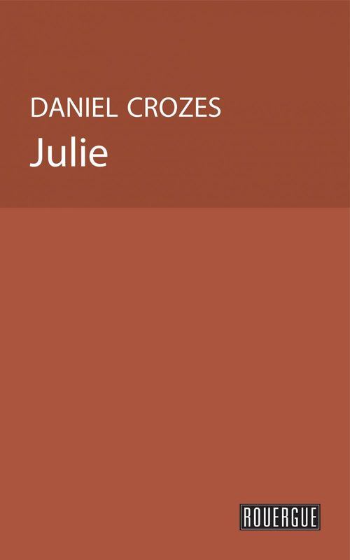 Vente EBooks : Julie  - Daniel Crozes
