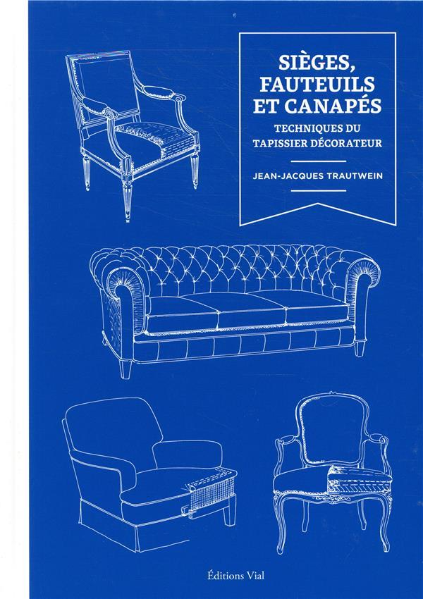 Sieges, fauteuils et canapés