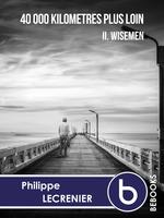 Vente EBooks : 40 000 kilomètres plus loin ; enfants terribles  - Philippe Lecrenier