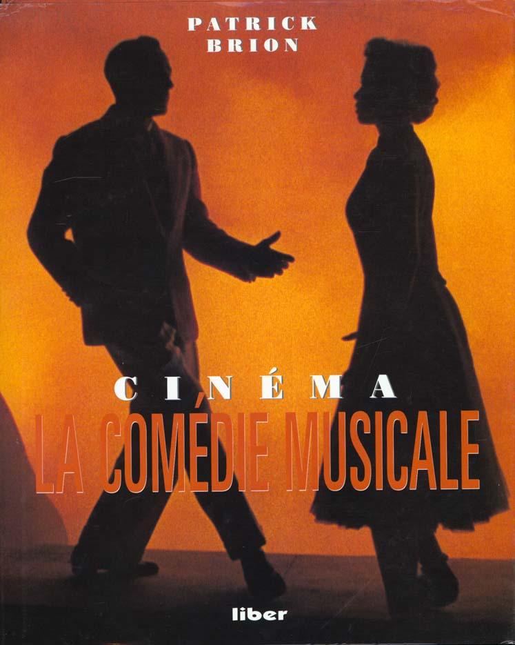 La comedie musicale ; memoire du cinema