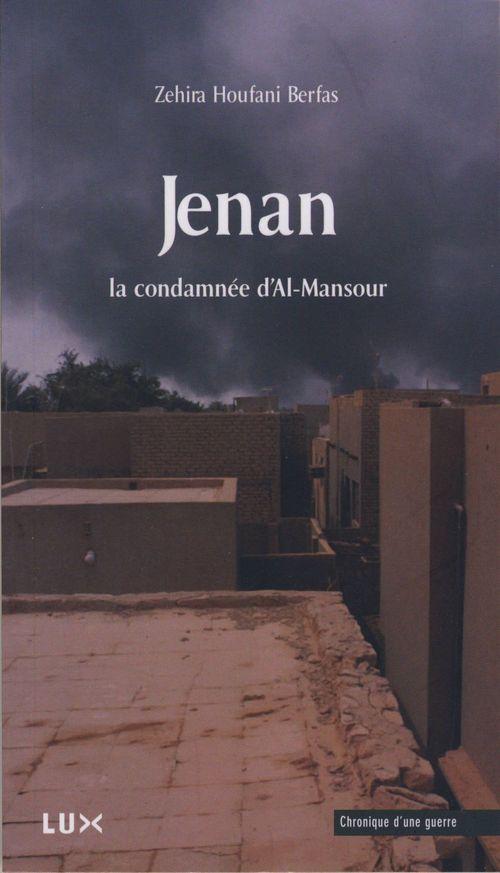 Jenan ; la condamnée d'Al-Mansour