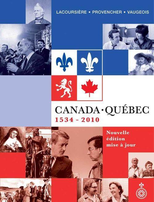 Canada-Québec : 1534-2010 (nouvelle édition 2011)