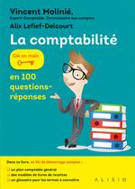 Vente Livre Numérique : La comptabilité en 100 questions-réponses  - Vincent Molinié - Alix Lefief-Delcourt