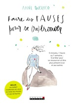 Vente EBooks : Faire des pauses pour se (re)trouver  - Anne Ducrocq