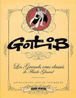 Couverture de Gotlib - Les Grands Crus Classes De Fluide Glacial