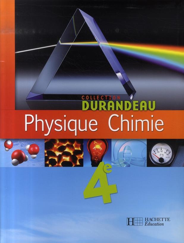 Physique Chimie 4e - Livre Eleve - Edition 2007