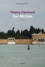 Vente Livre Numérique : San Michele  - Thierry Clermont