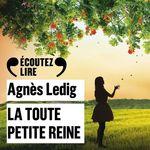 Vente AudioBook : La toute petite reine  - Agnès Ledig