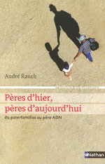 Vente EBooks : Pères d'hier, pères d'aujourd'hui  - André Rauch