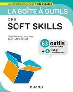 Vente Livre Numérique : La boîte à outils des Soft skills  - Nathalie VAN LAETHEM - Jean-Marc Josset
